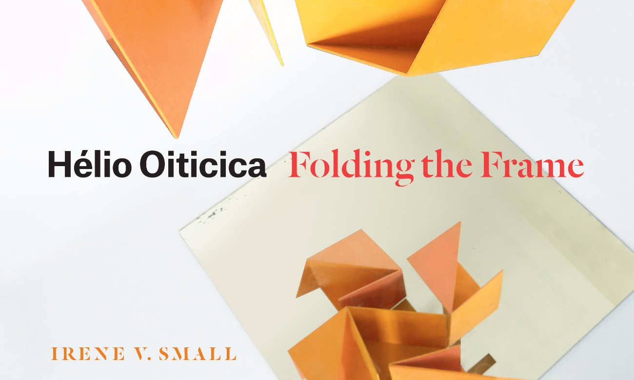Folding the Frame H/élio Oiticica